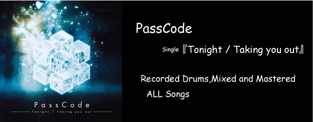 PassCode Tonight / Taking you out